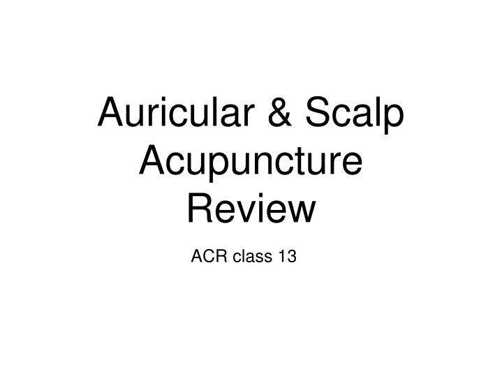 auricular scalp acupuncture review n.