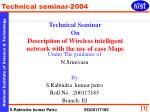 Technical Seminar On Description of Wireless intelligent network with the use of case Maps