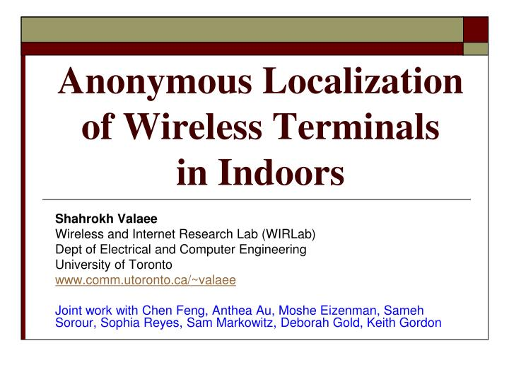 anonymous localization of wireless terminals in indoors n.