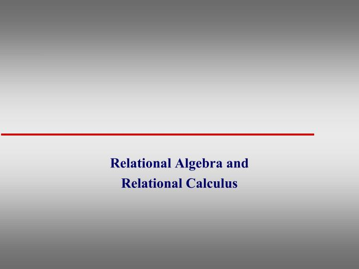 relational algebra and relational calculus n.