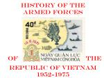 History of the Armed FORCES  ofthe  Republic of Vietnam 1952-1975