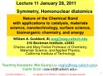 Lecture 11 January 28, 2011 Symmetry, Homonuclear diatomics