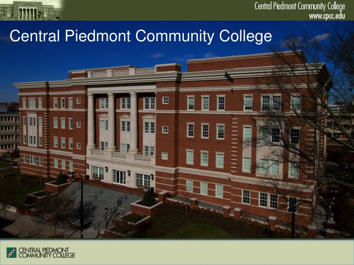 Piedmont Community College >> Ppt Central Piedmont Community College Powerpoint Presentation