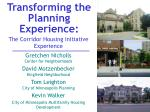 Transforming the Planning Experience: