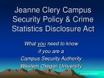 Jeanne Clery Campus Security Policy & Crime Statistics Disclosure Act