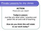 Private Lessons  by Joy Jones