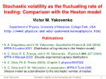 Stochastic volatility as the fluctuating rate of trading: Comparison with the Heston model