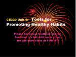 CE220 Unit 9:   Tools for Promoting Healthy Habits