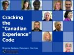 """Cracking the """"Canadian Experience""""Code"""