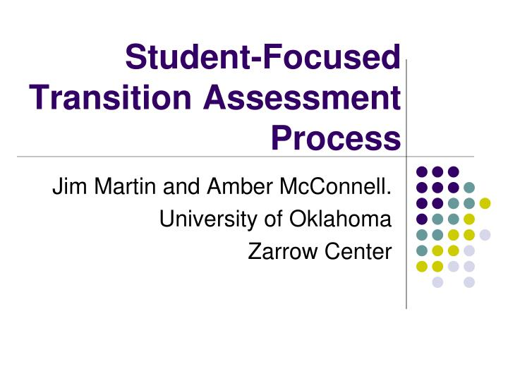 student focused transition assessment process n.