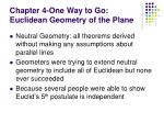 Chapter 4-One Way to Go: Euclidean Geometry of the Plane