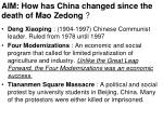 AIM: How has China changed since the death of Mao Zedong  ?
