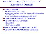 EE360: Multiuser Wireless Systems and Networks Lecture 3 Outline