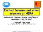 International Conference  on High Energy Physics  Amsterdam 24-31 July 2002