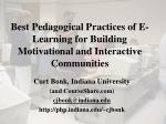 Best Pedagogical Practices of E-Learning for Building Motivational and Interactive Communities