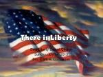 There is Liberty
