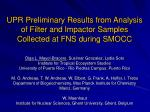 UPR Preliminary Results from Analysis of Filter and Impactor Samples Collected at FNS during SMOCC