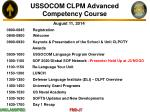 USSOCOM CLPM Advanced Competency Course