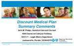 Discount Medical Plan Summary Comments