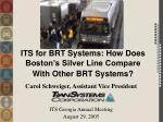 ITS for BRT Systems: How Does Boston's Silver Line Compare With Other BRT Systems?