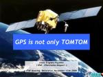 GPS is not only TOMTOM