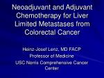 Neoadjuvant and Adjuvant Chemotherapy for Liver Limited Metastases from Colorectal Cancer