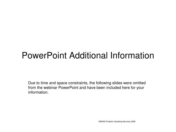 powerpoint additional information n.