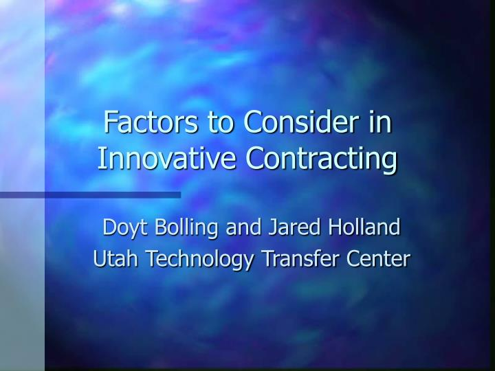 factors to consider in innovative contracting n.