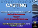 """CASTING Course Director for Producing (FPM): Michael Wotherspoon """"Spoon"""""""