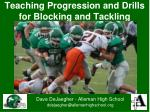 Teaching Progression and Drills for Blocking and Tackling
