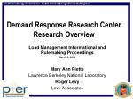 Demand Response Research Center Research Overview