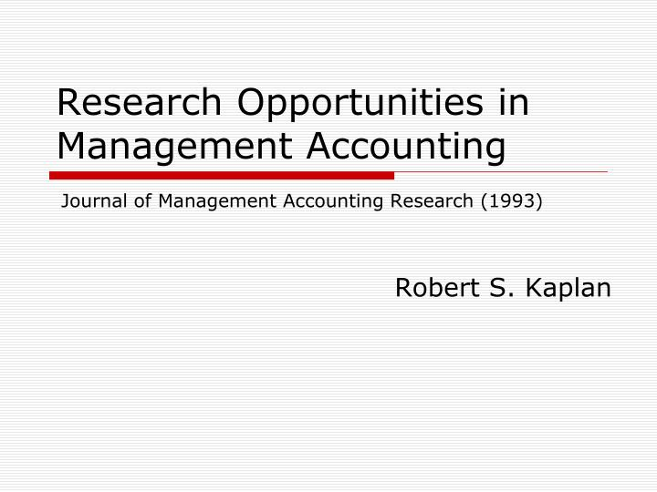 research opportunities in management accounting n.