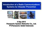 Introduction of a Radio Communications Systems for Disaster Prevention