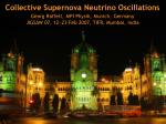 Collective Supernova Neutrino Oscillations Georg Raffelt, MPI Physik, Munich, Germany
