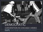 THE 1968 DEMOCRATIC