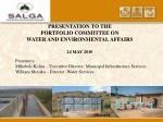 PRESENTATION TO THE PORTFOLIO COMMITTEE ON WATER AND ENVIRONMENTAL AFFAIRS 24 MAY 2010