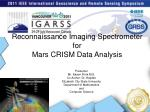 Reconnaissance Imaging Spectrometer for  Mars CRISM Data Analysis