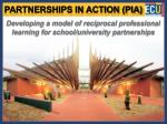Developing a model of reciprocal professional learning for school/university partnerships