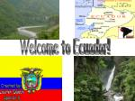 Welcome to Ecuador!