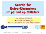Search for Extra-Dimensions at pp and ep Colliders