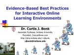 Evidence-Based Best Practices for Interactive Online Learning Environments