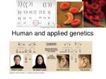 Human and applied genetics
