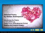 Introducing the Poems with Poetic Form: Shakespearean Sonnet Reading Skill: Analyze Imagery
