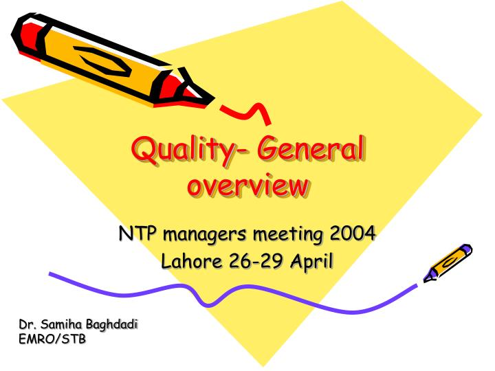 quality general overview n.