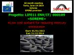Progetto: LIFE11 ENV/IT/ 000109  «SOREME» « Low cost sorbent for reducing mercury emissions »