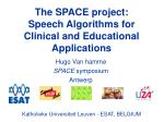 The SPACE project: Speech Algorithms for Clinical and Educational Applications