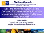 Pierre BORNARD  Chairman of the ETSO Steering Committee