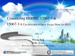 Considering ISO/IEC 15067-3 & 15067-3-x ( Architecture of Smart Energy Home for HES )
