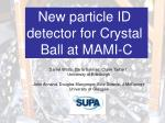 New particle ID detector for Crystal Ball at MAMI-C