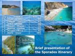 Brief presentation of the Sporades itinerary